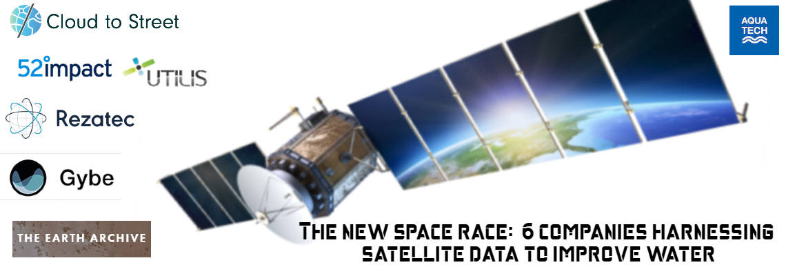 6 companies harnessing satellites for water